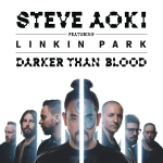 13.Steve Aoki feat. Linkin Park_Darker Than Blood_single cover