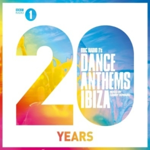 15.V-A BBC RADIO 1SDANCE ANTHEMS IBIZA 20 YEARS