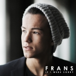 15.Frans_If I Were Sorry_single cover