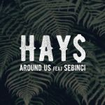 07a.Hay$_Around Us_okladka singla