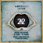 08.Leftfield_Leftism 22_album cover