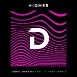 04.Cedric Gervais feat Conrad Sewell_Higher_single cover