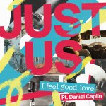 03.JUST-US---I-FEEL-GOOD-LOVE