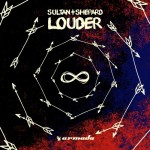 07.Sultan + Shepard_Louder_single cover