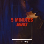 08.Sunnery James & Ryan Marciano feat Bayku_5 Minutes Away_single cover