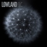 05.Lowland - We've Been Here Before (front)