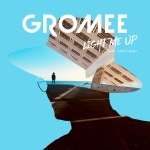 02.Gromee_Light Me Up_single art