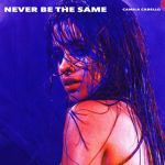 03.camila cabello - never be the same