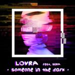 08a.LOVRA feat. SERA - Someone In The Dark_okladka
