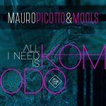 08a.Mauro Picotto & MOOLS_All I Need Is Komodo_single cover