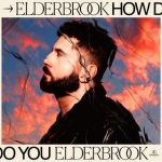 12a.Elderbrook – How Do You