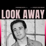 12a.Stephen Puth_Look Away [Steve Void Remix]