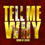 13a.Sound Of Legend - Tell Me Why_okladka